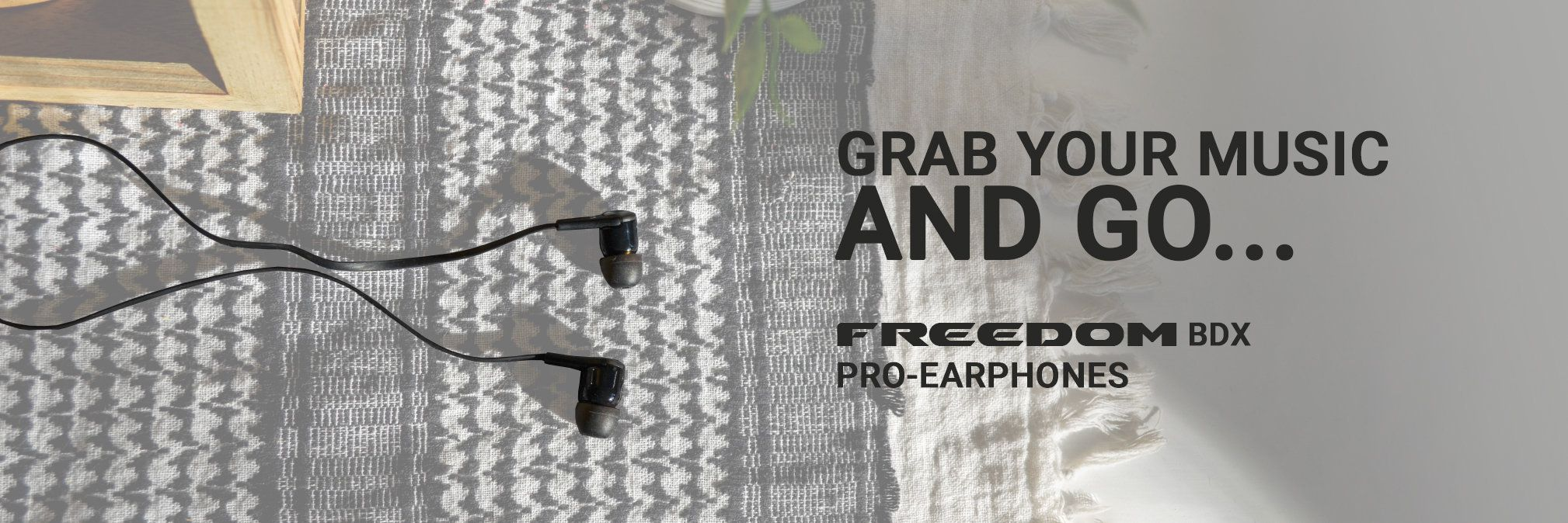 FREEDOM BDX EARPHONES
