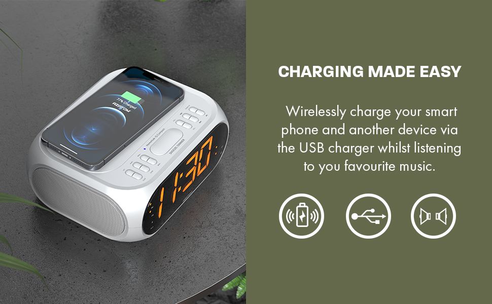 WIRELESSLY CHARGE YOUR SMART PHONE AND ANOTHER DEVICE VIA THE USB CHARGER WHILST LISTENING TO YOU FAVOURITE MUSIC.